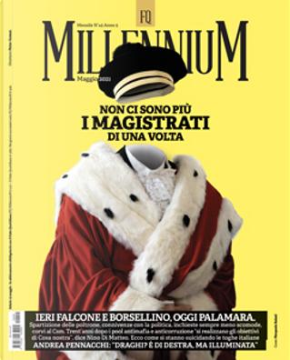 FQ Millennium n. 45, anno V, maggio 2021 by Antonella Mascali, Antonio Massari, Giovanna Trinchella, Giuseppe Pipitone, Nancy Porsia, Peter Gomez