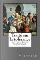 Voltaire, Traité Sur La Tolérance by Voltaire
