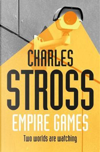 Empire Games by Stross  Charles