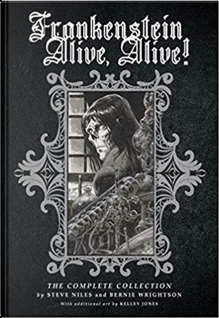 Frankenstein Alive, Alive! by Steve Niles