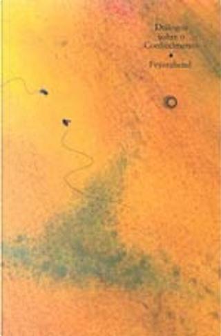 Diálogos sobre o conhecimento by Paul K. Feyerabend