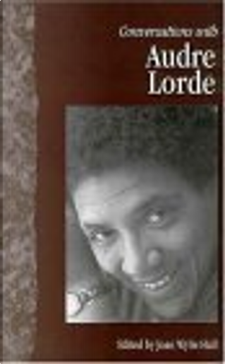 Conversations With Audre Lorde by Audre Lorde, Joan Wylie Hall