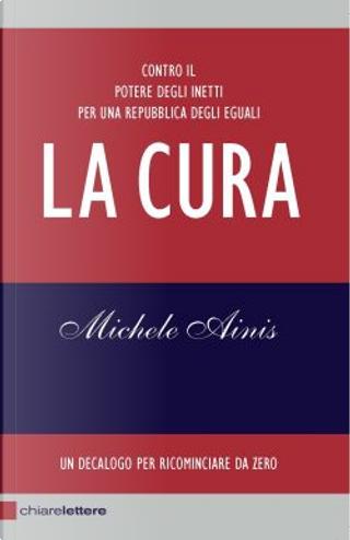 La cura by Michele Ainis