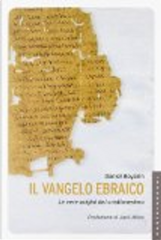 Il Vangelo ebraico by Daniel Boyarin