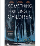 Something is Killing the Children - Vol. 1 by James Tynion IV