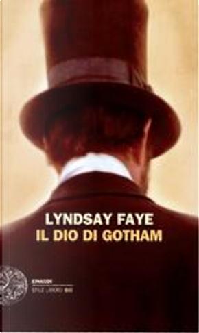 Il dio di Gotham by Lyndsay Faye