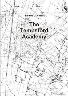 The Tempsford Academy by Bernard O'Connor