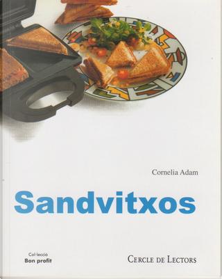 Sandvitxos by Cornelia Adam