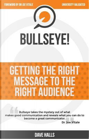 Bullseye! by Dave Halls