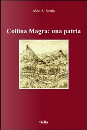 Collina Magra by Aldo A. Settia