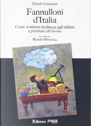 Fannulloni d'Italia by Davide Giacalone