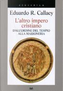 L'altro impero cristiano by Eduardo R. Callaey