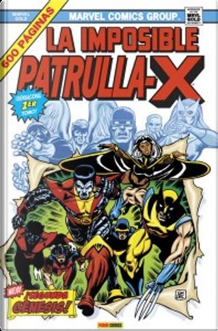 La Imposible Patrulla-X, Vol. 1 by Dave Cockrum, Chris Claremont, John Byrne, Len Wein