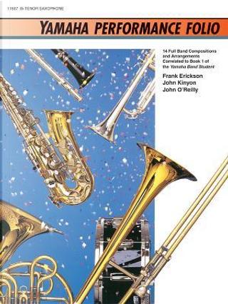 Yamaha Performance Folio for Tenor Saxophone by Frank Erickson