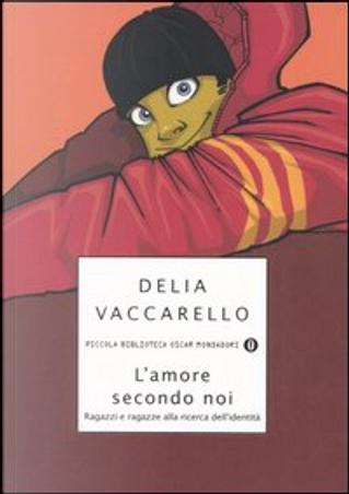 L' amore secondo noi by Delia Vaccarello
