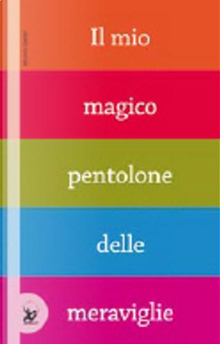Il mio magico pentolone delle meraviglie by Bruno Gibert