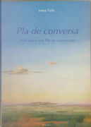 Pla de conversa by Josep Valls