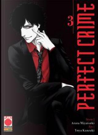 Perfect crime by Arata Miyatsuki