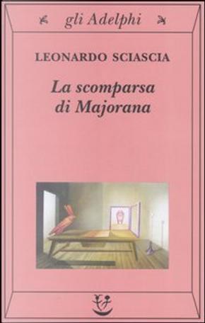 La scomparsa di Majorana by Leonardo Sciascia