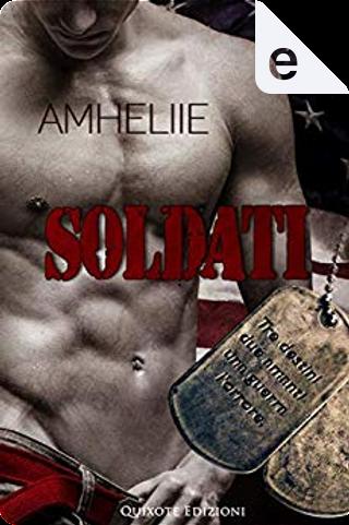 Soldati by Amheliie