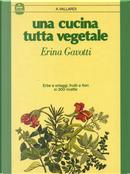 Una cucina tutta vegetale by Erina Gavotti
