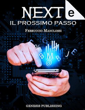 Next by Ferruccio Manclossi