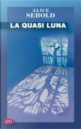 La quasi luna by Alice Sebold