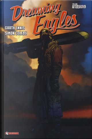 Dreaming eagles by Garth Ennis