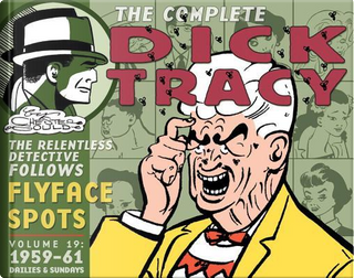 The Complete Dick Tracy by Chester Gould