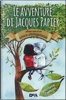 Le avventure di Jacques Papier by Michelle Cuevas