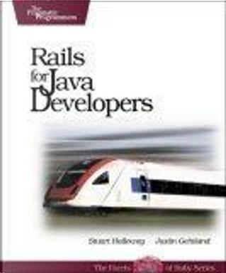 Rails for Java Developers by Justin Gehtland, Stuart Halloway