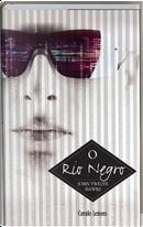O Rio Negro by John Twelve Hawks