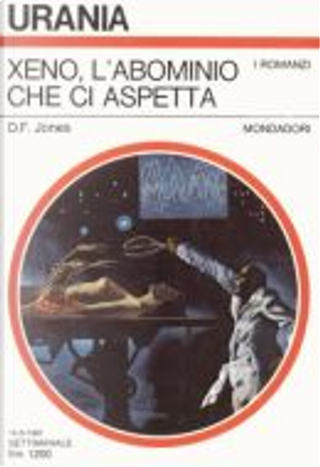 Xeno, l'abominio che ci aspetta by D. F. Jones