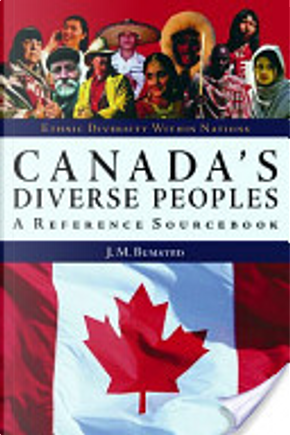 Canada's Diverse Peoples by J. M. Bumsted