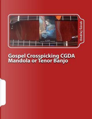 Gospel Crosspicking Cgda Mandola or Tenor Banjo by Ondrej Sarek