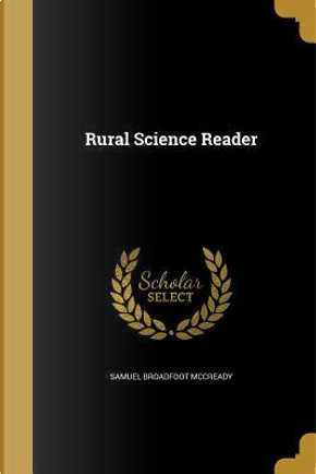 RURAL SCIENCE READER by Samuel Broadfoot McCready