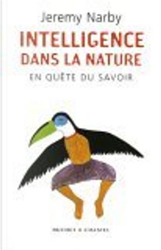 L'intelligence de la nature by Jeremy Narby, Yona Chavanne