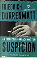Suspicion by Friedrich Dürrenmatt