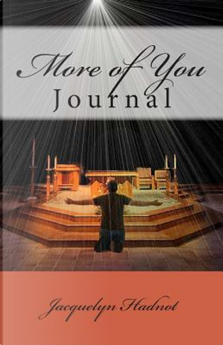 More of You by Dr. Jacquelyn Hadnot