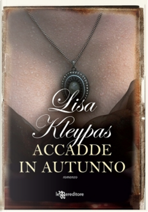 Accadde in autunno by Lisa Kleypas