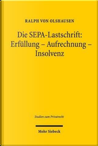 Die Sepa-lastschrift by Ralph von Olshausen