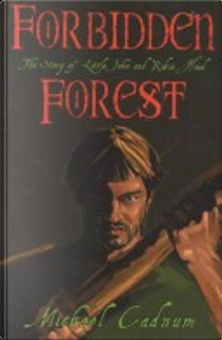 Forbidden Forest by Michael Cadnum