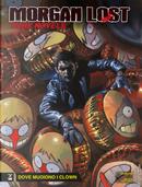 Morgan Lost - Dark Novels n. 7 by Claudio Chiaverotti