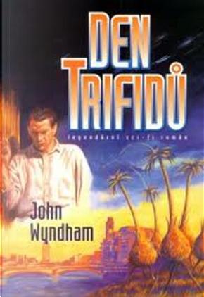 Den trifidů by John Wyndham