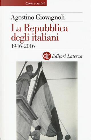 La Repubblica degli italiani by Agostino Giovagnoli