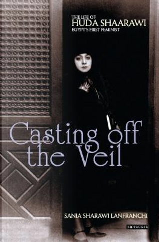 Casting off the Veil by Sania Sharawi Lanfranchi