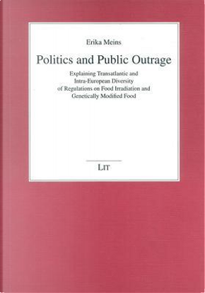 Politics and Public Outrage by Erika Meins