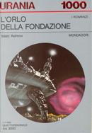 L'orlo della Fondazione by Isaac Asimov