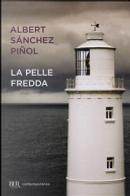 La pelle fredda by Albert Sánchez Piňol