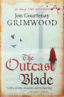 The Outcast Blade by Jon Courtenay Grimwood